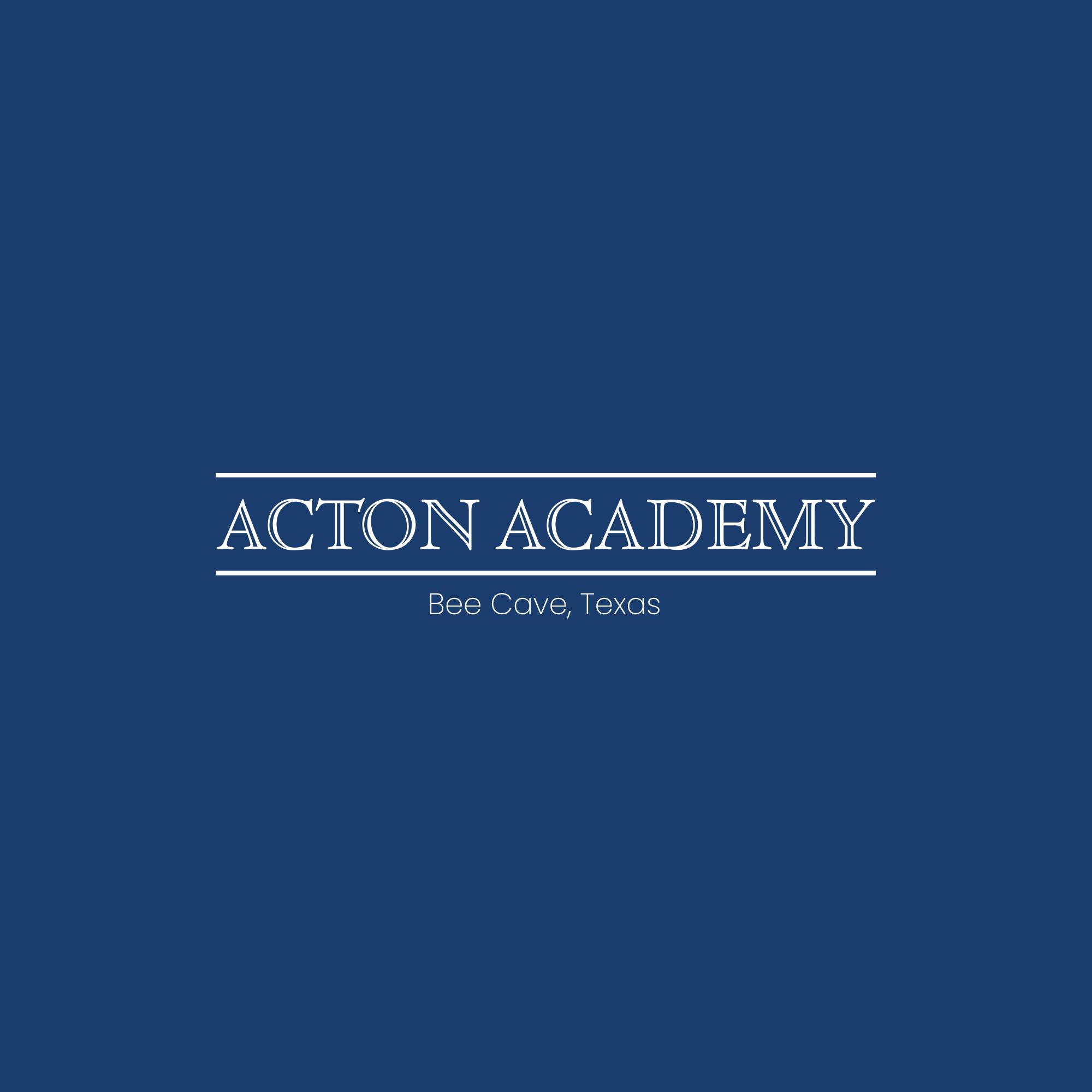 Acton Academy Bee Cave, Texas
